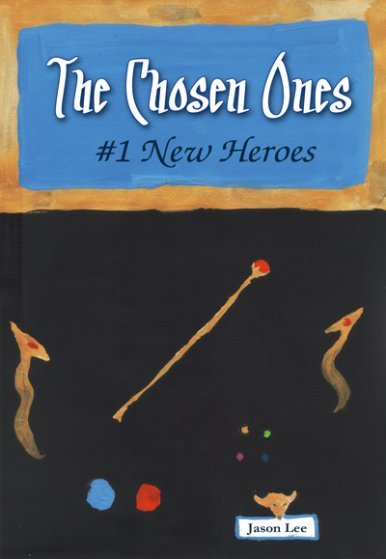《The Chosen Ones #1 New Heroes》