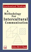 《Synchronized Thinking - A Methodology for Intercultural Communication》