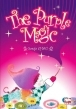 The Purple Magic