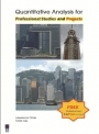 Quantitative Analysis for Professional Studies and Projects (with CD-ROM)