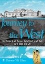 Journey to the West - In Search of Love, Intellect and Art