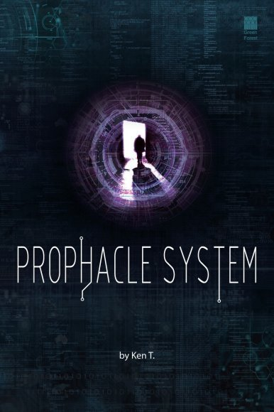 《Prophacle System》
