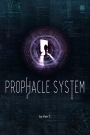 Prophacle System