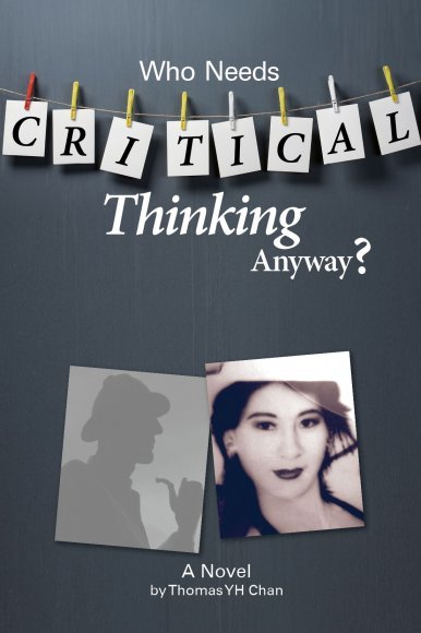 《Who Needs Critical Thinking Anyway?》