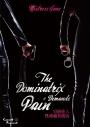 Dominatrix Demands Pain