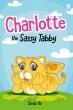 Charlotte the Sassy Tabby
