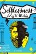 Selflessness: A Key to Wisdom